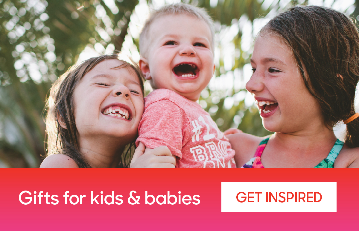 Gifts for Kids & Babies